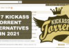 Top 7 Kickass Torrent Alternatives In 2021