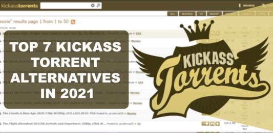 Top 7 Kickass Torrent Alternatives In 2021