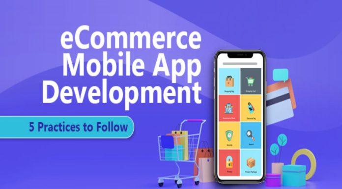 eCommerce Mobile App Development 5 Practices to Follow